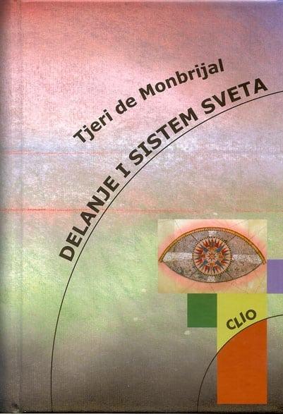 L'action et le système du monde – Serbe