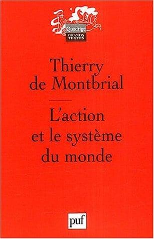 L'action et le système du monde