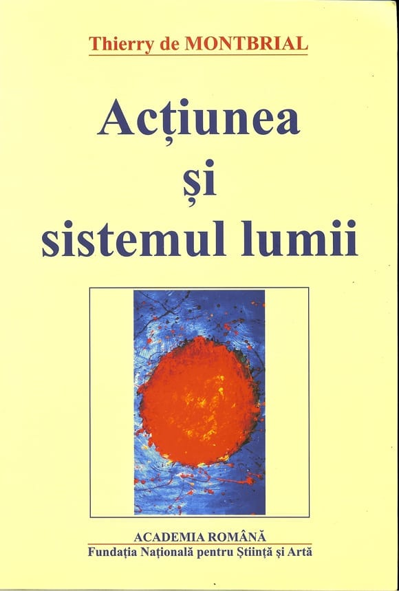 L'action et le système du monde – Roumain