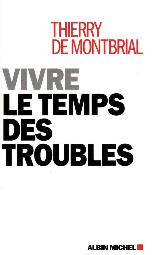 Vivre le temps des troubles – French