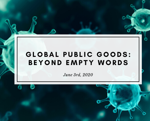 Thierry de MOntbrial - Covid-19 Global public goods: beyond empty words