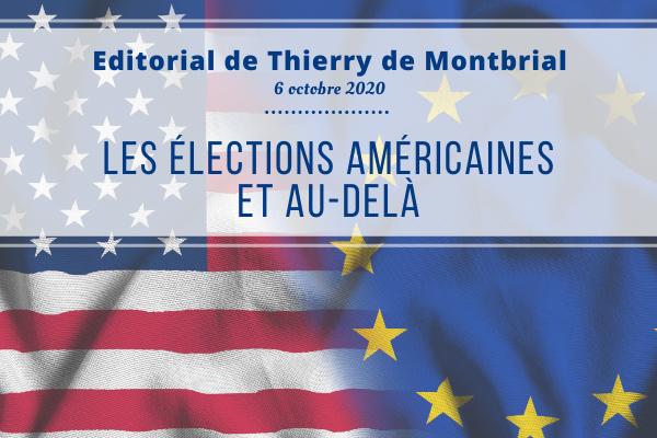 Thierry de montbrial editorial octobre 2020 élections américaines